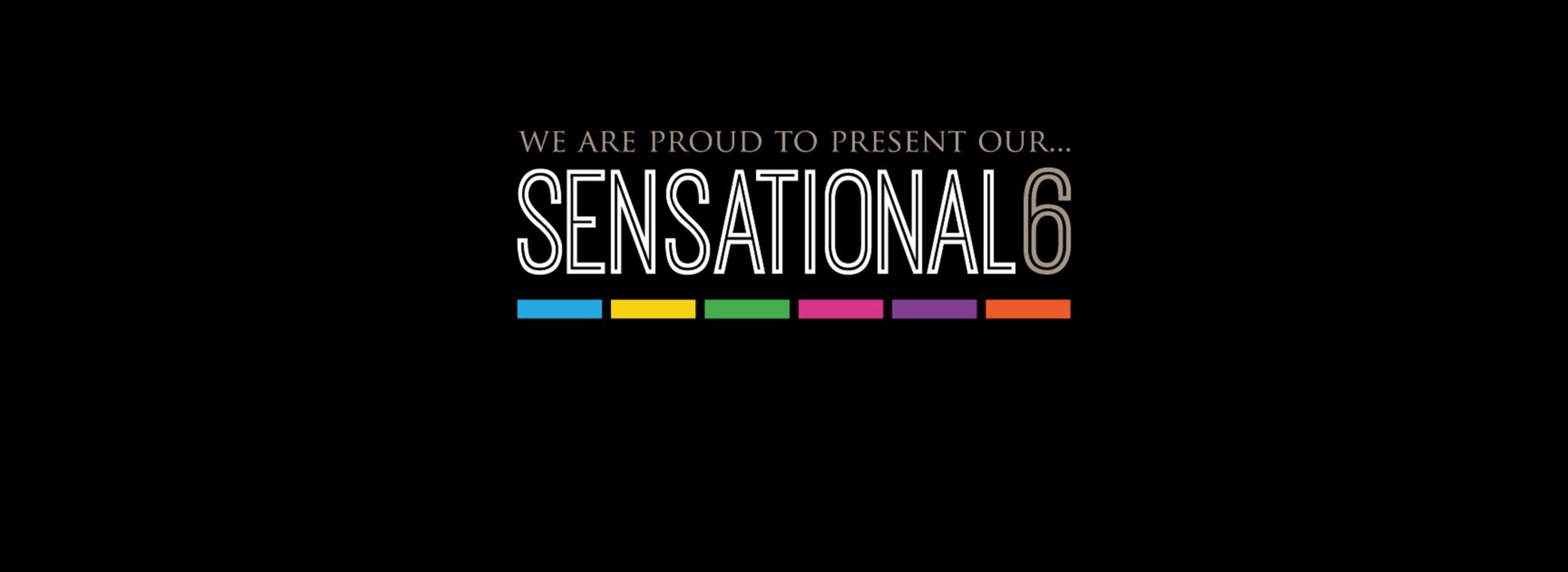 Sensational 6